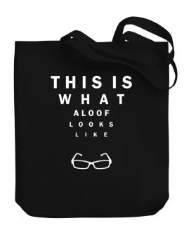 This Is What Aloof Looks Like Canvas Tote Bag