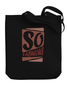 So Fabulous Canvas Tote Bag