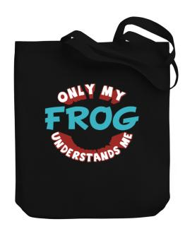 Only My Frog Understands Me Canvas Tote Bag