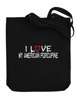 I Love My American Porcupine Canvas Tote Bag