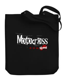 Motocross Is In My Blood Canvas Tote Bag