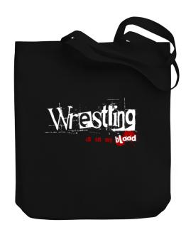 Wrestling Is In My Blood Canvas Tote Bag