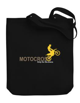 Motocross - Only For The Brave Canvas Tote Bag