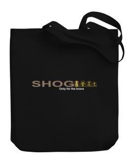 """"""" Shogi - Only for the brave """" Canvas Tote Bag"""
