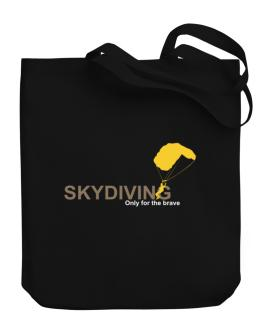 Skydiving - Only For The Brave Canvas Tote Bag