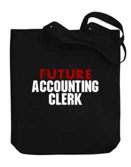 Future Accounting Clerk Canvas Tote Bag