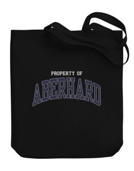 Property Of Aberhard Canvas Tote Bag