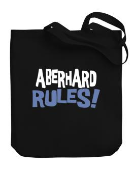 Aberhard Rules! Canvas Tote Bag