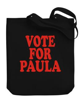Vote For Paula Canvas Tote Bag