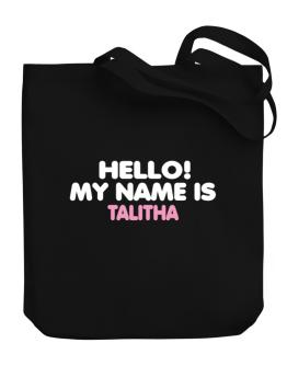 Hello! My Name Is Talitha Canvas Tote Bag