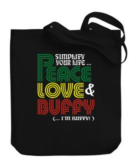 Bolso de Simplify Your Life... Peace, Love & Buffy (... I