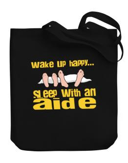 wake up happy .. sleep with a Aide Canvas Tote Bag