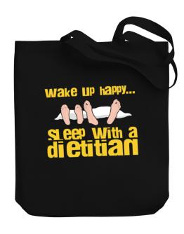 wake up happy .. sleep with a Dietitian Canvas Tote Bag
