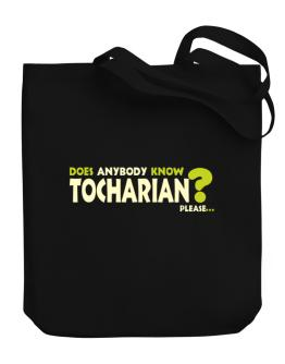 Does Anybody Know Tocharian? Please... Canvas Tote Bag