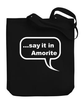 Say It In Amorite Canvas Tote Bag