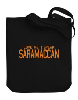 Love Me, I Speak Saramaccan Canvas Tote Bag