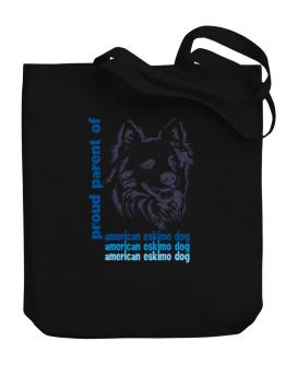 Proud Parent Of An American Eskimo Dog Canvas Tote Bag