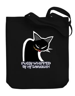 Pussy Whipped By My Savannah Canvas Tote Bag