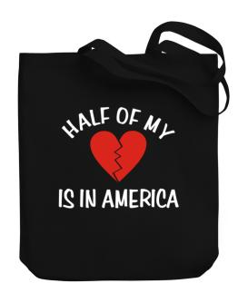 Half Of My Heart Is In America Canvas Tote Bag
