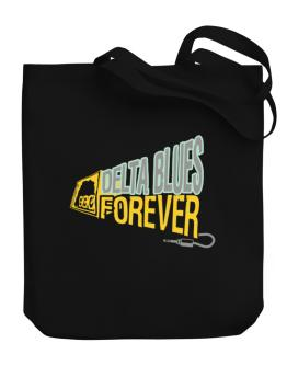 Delta Blues Forever Canvas Tote Bag