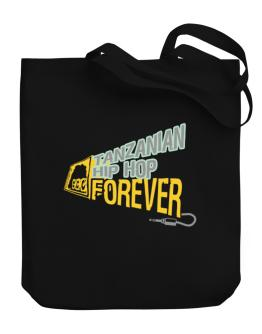 Tanzanian Hip Hop Forever Canvas Tote Bag