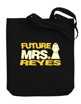 Future Mrs. Reyes Canvas Tote Bag