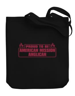 Proud To Be American Mission Anglican Canvas Tote Bag