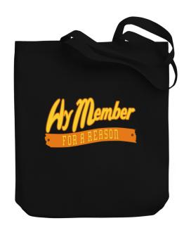 Hy Member For A Reason Canvas Tote Bag