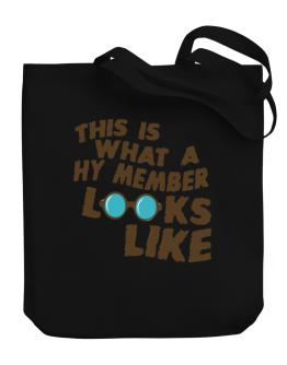 This Is What A Hy Member Looks Like Canvas Tote Bag