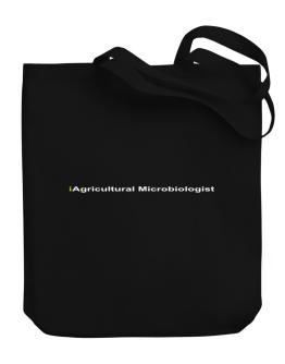 Iagricultural Microbiologist Canvas Tote Bag