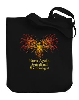 Born Again Agricultural Microbiologist Canvas Tote Bag