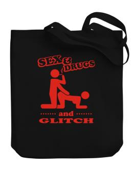 Sex & Drugs And Glitch Canvas Tote Bag