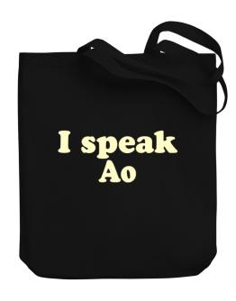 I Speak Ao Canvas Tote Bag