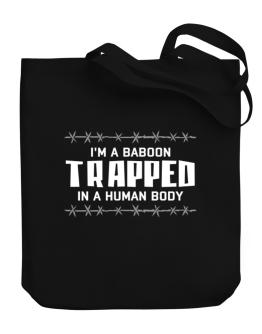 I Am Baboon Trapped In A Human Body Canvas Tote Bag