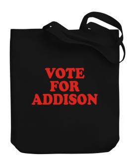 Vote For Addison Canvas Tote Bag