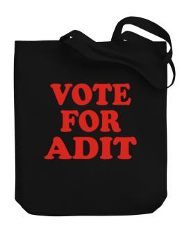 Vote For Adit Canvas Tote Bag