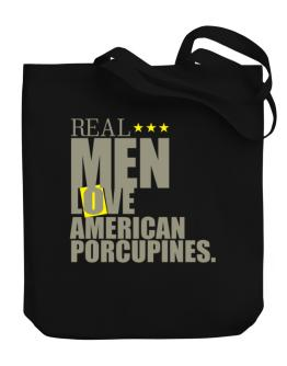 Real Men Love American Porcupines Canvas Tote Bag