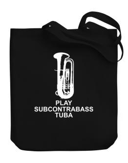 Keep calm and play Subcontrabass Tuba - silhouette Canvas Tote Bag