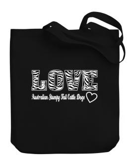 Love Australian Stumpy Tail Cattle Dogs Canvas Tote Bag