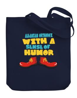 Albanian Orthodox With A Sense Of Humor Canvas Tote Bag