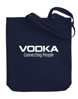 Vodka Connecting People Canvas Tote Bag