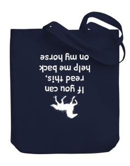 Bolso de IF YOU CAN READ THIS, PUT ME BACK ON MY HORSE!