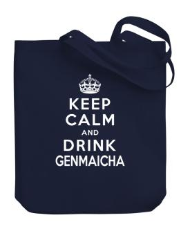Keep calm and drink Genmaicha Canvas Tote Bag