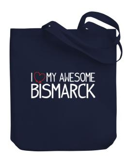 I love my awesome Bismarck Canvas Tote Bag