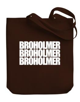 Broholmer three words Canvas Tote Bag