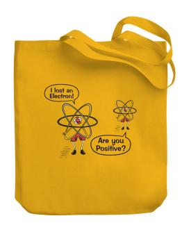 I lost an Electron Canvas Tote Bag