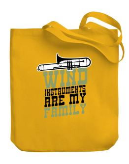 Wind instruments are my family Canvas Tote Bag