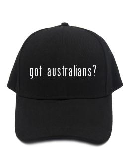 Got Australians? Baseball Cap