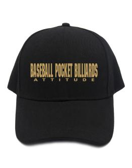 Baseball Pocket Billiards Attitude / Basic Baseball Cap