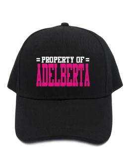Property Of Adelberta Baseball Cap